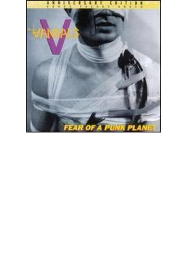 Fear Of A Punk Planet - Anniversary Edition