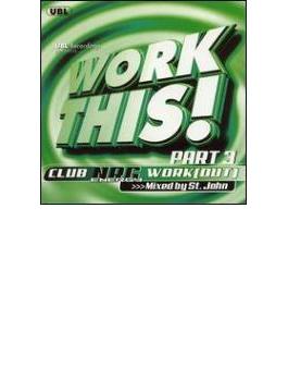 Work This - Club Nrg Work Vol.3