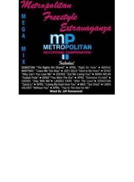 Metropolitan Freestyle Mega Mix Vol.1