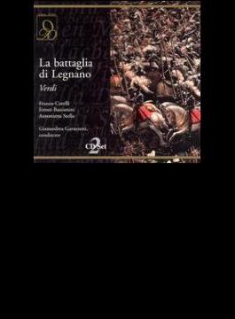 La Battaglia Di Legnano: Gavazzeni / Teatro Alla Scala, Corelli, Bastianini