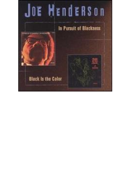 In Pursuit Of Blackness / Black Is The Color