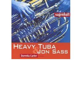Heavy Tuba & Jon Sass Sagenhaft