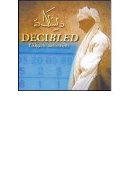Decibled - L Algerie Autrement