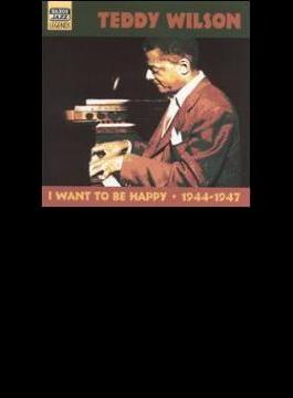 I Want To Be Happy - Originalrecordings 1944-1947
