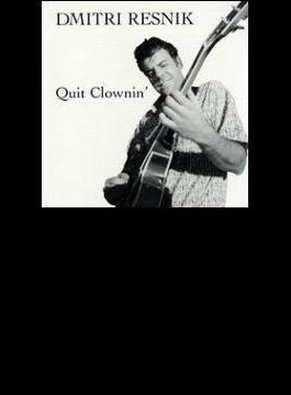 Quit Clownin
