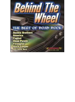 Behind The Wheel - Best Of Road Rock