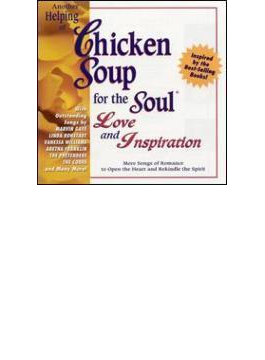 Chicken Soup For The Soul - Another Helping Of Love & Inspiration