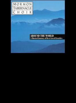 Mormon Tabernacle.cho-around The World