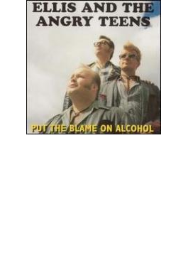 Put The Blame On Alcohol