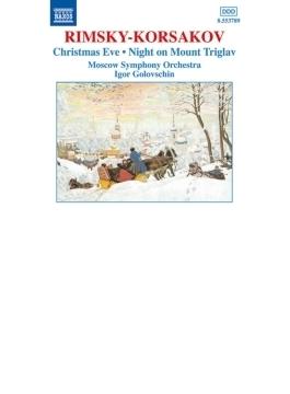 クリスマス・イヴ/ムラダ/トリグラフ山の一夜/皇帝の花嫁 ゴロフスチン/モスクワSO