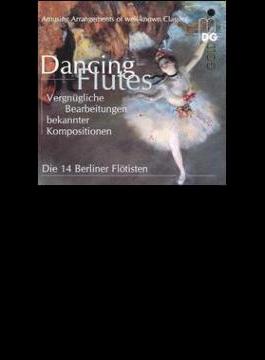 Die 14 Berliner Flotisten Dancing Flute