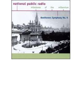National Public Radio Milestones Of The Millennium Beethoven: Sym.9