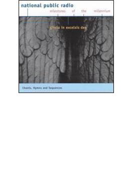 National Public Radio Milestones Of The Millennium Chant, Hymns And Seq