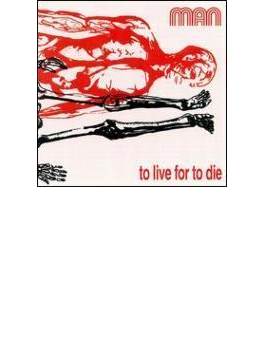 To Live For To Die