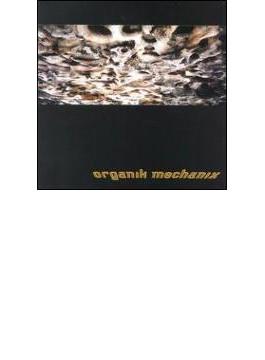 Organik Mechanix