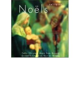 Noels Celtiques D Hler Et D Aujourd