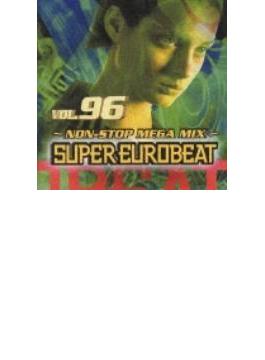 Super Eurobeat: 96: Non-stop Megamix