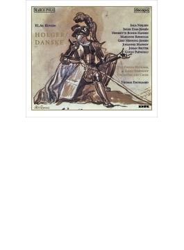 歌劇『デンマーク人ホルガー』全曲 ダウスゴー&デンマーク国立放送響、ヘニング=イェンセン、I.ニールセン、他(1995 ステレオ)(2CD)