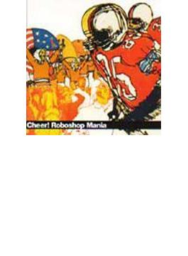 Cheer! Roboshop Mania