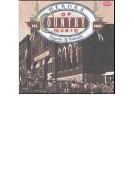 Heroes Of Country Music Vol.3- Legends Of Nashville