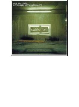 Mr C - Subterrain 100 Percent
