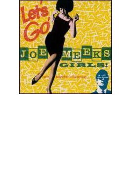 Let's Go! With Joe Meek's Girls