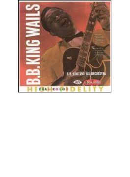 Bb King Wails - Vol.2 Crown Series