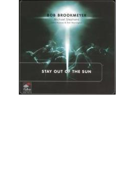 Stay Out Of The Sun