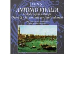 ヴィヴァルディ:フルート協奏曲集 Op.10 アンチロッティ(fl)イ・フィラルモニチ