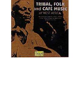 Tribal Folk & Cafe Music Of West Africa