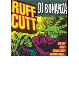 Ruff Cutt Dj Bonanza