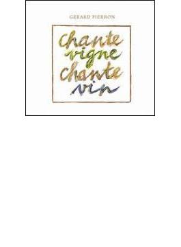 Chante Vigne / Ch