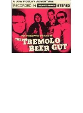 Inebriated Sounds Of Tremolo Beer Gut