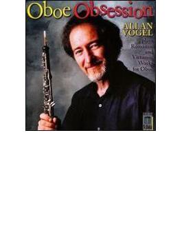 Allan Vogel(Ob) Oboe Obsession