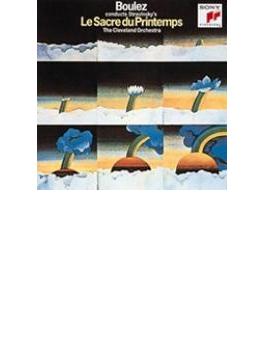 Le Sacre Du Printemps: Boulez / Cleveland.o