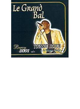 Le Grand Bal A Bercy 2001 Vol.1