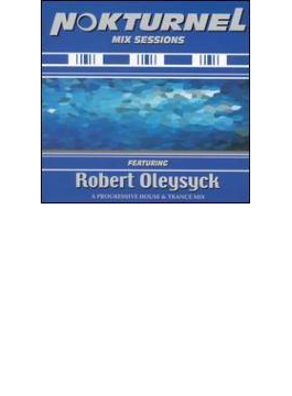 Nokturnel Mix Sessions - Robert Oleysyck