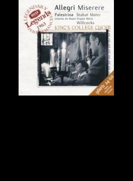ミゼレーレ / スターバト・マーテル、ほか ウィルコックス&ケンブリッジ・キングス・カレッジ合唱団