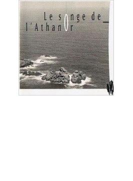 Le Songe De L'athanor