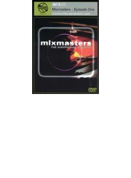 Mixmasters - Episode One
