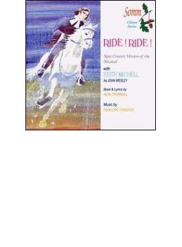 Ride! Ride!: Keith Michell Mark Brummitt & Company