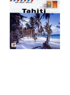 タヒチの民族音楽air Mail Music / Tahiti