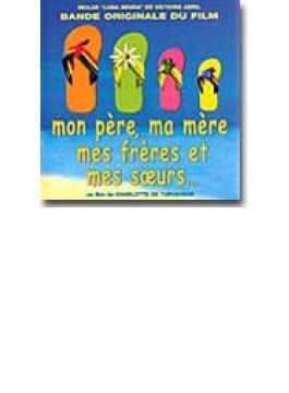 Mon Pere Ma Mere Mes Freres Mes Soeurs