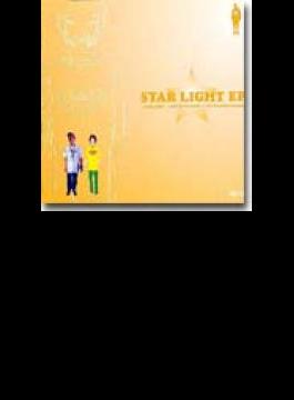 STAR LIGHT EP/MEMORIES ERASE/WHITE LIGHT FEATHER