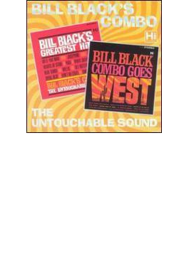 Bill Black's Greatest Hits / Bill Black Combo Goes West