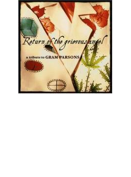 Return Of The Grievous Angel -tribute To Gram Parsons