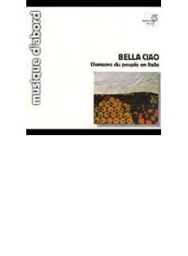 Bella Ciao: Gruppo Padano Di Piadena