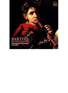 Partita / Sonata / Fantasies(Slct): 山岡重治(Rec)
