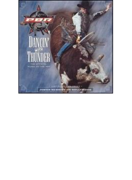 Dancin' With Thunder - Official Music Of The Pbr