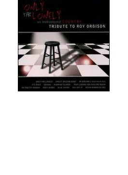 Only The Lonely - Tribute To Roy Orbison